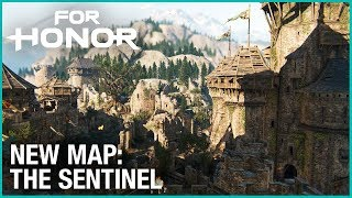 FOR HONOR - New Map: The Sentinel