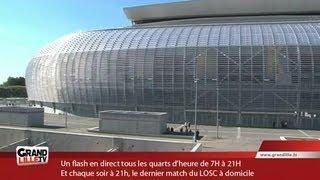 Saga du Grand Stade : l'inauguration