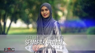 Wany Hasrita - Semarak Syawal ( Official Music Video )