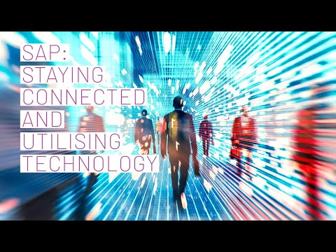 SAP gives insight into being connected and utilising their technology