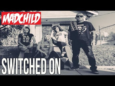 Madchild - Switched On