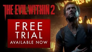 The Evil Within 2 - Free Trial Trailer