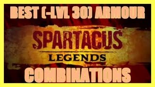 SPARTACUS LEGENDS THE BEST ARMOUR COMBINATIONS BEFORE