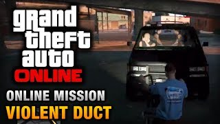 GTA Online Mission Violent Duct [Hard Difficulty