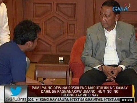 Pamilya ng OFW na posibleng maputulan ng kamay dahil sa pagnanakaw, humingi ng tulong kay VP Binay