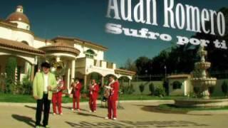 sufro por ti  Adan Romero