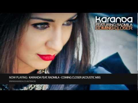 [HD] Karanda feat. Radmila - Coming Closer (Acoustic Mix)