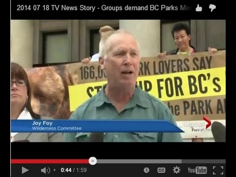 2014 07 18 TV News Story - Groups demand BC Parks Minister Repeal Park Amendment Act