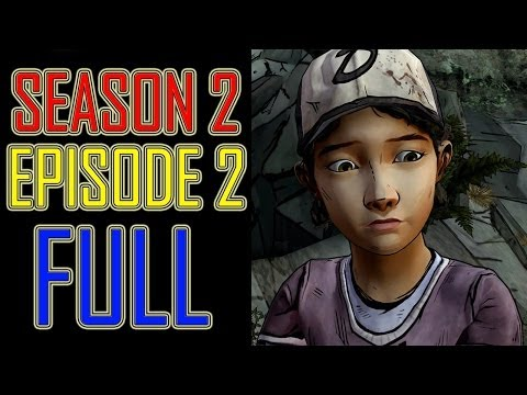 The Walking Dead Game Season 2 Episode 2 PART 1 FULL EPISODE 6 let's play gameplay - no commentary