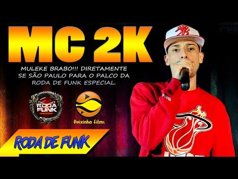MC 2K :: Apresentação Ao Vivo e Pela Primeira Vez na Roda de Funk :: Especial
