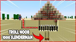 THỬ THÁCH TROLL NOOB BẰNG KIM TỰ THÁP CHỨA 1000 SLENDERMAN CÙNG MAZK !! (Channy Minecraft)