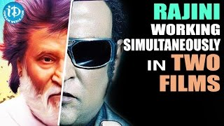 Rajinikanth Working Simultaneosly In Two Films- Kabali & Robo 2