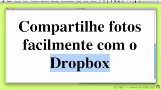 Tutorial: Como Compartilhar Fotos Com O Dropbox
