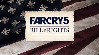 Far Cry 5 - Bill of Rights Trailer
