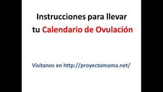 Calendario de Ovulación para calcular los días fértiles