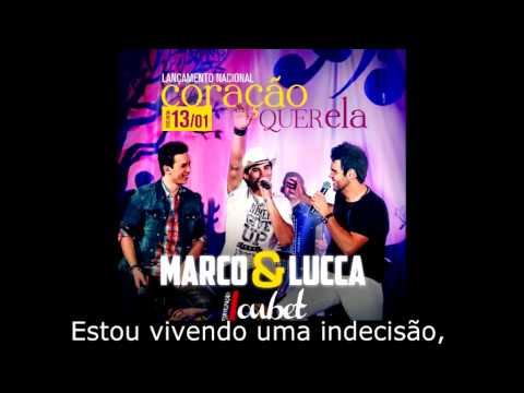 Coração Quer Ela - Marco e Lucca Part. Loubet (LANÇAMENTO 2014 - LEGENDADO)