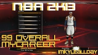 NBA 2K13 How To Get 99 OVR MyCareer Before Rookie