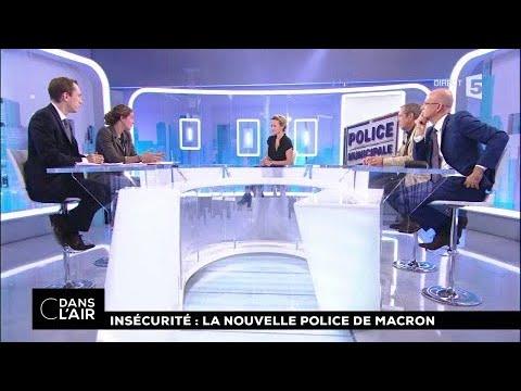 Insécurité : la nouvelle police de Macron #cdanslair 18.10.2017