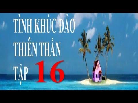 Tình Khúc Đảo Thiên Thần Tập 16 | Phim Thái Lan Lồng Tiếng