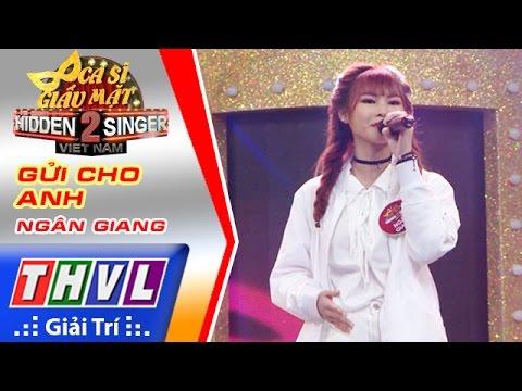 THVL | Ca sĩ giấu mặt 2016 – Tập 1: Khởi My | Gửi cho anh - Khởi My, Ngân Giang