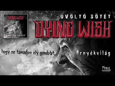 Dying Wish - Árnyékvilág