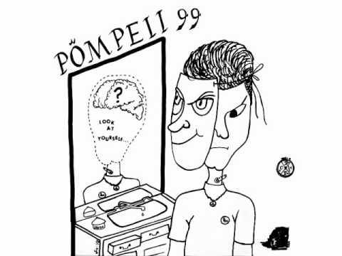 Pompeii 99 - Metamorphosis [EDIT]
