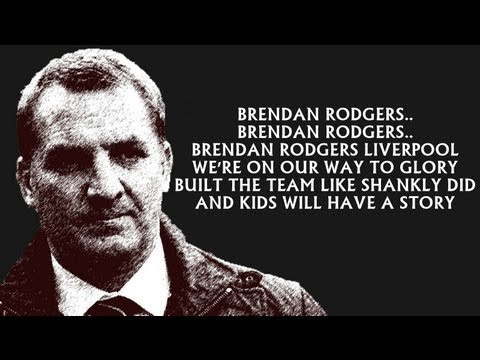 Brendan Rodgers Song/Chant - Liverpool