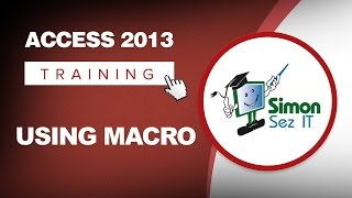 How To Use Macros In Microsoft Access 2013 The Basics Of