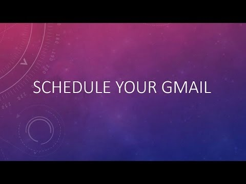 Schedule Gmail Messages and Send Them Later