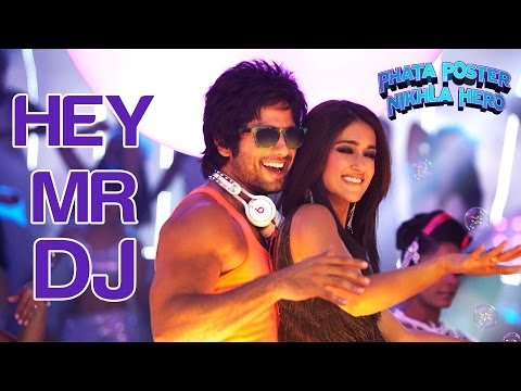Hey Mr DJ - Lets Go Bananas - Phata Poster Nikla Hero - Shahid & Ileana