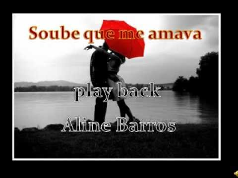 Aline Barros, Soube que me amava ( Playback Legendado) (Tom Mezzo)