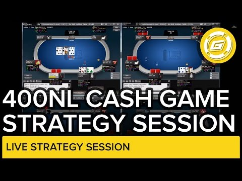 NL 400 Hold'em Cash Game Session - Online Poker Strategy