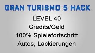 Gran Turismo 5 Hack Level 40, Credits/Geld, Autos Usw