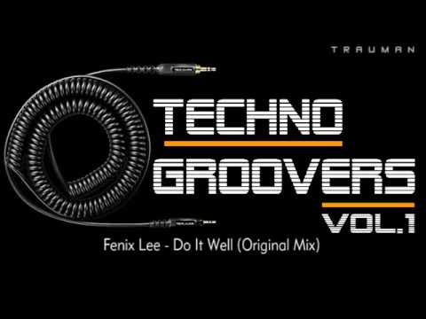 Fenix Lee - Do It Well (Original Mix)