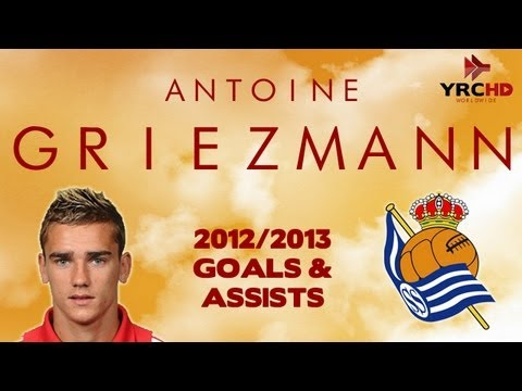 Antoine GRIEZMANN - All Goals and Assists - Real Sociedad - 2012/2013 - HD