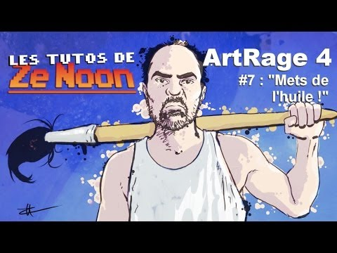 Tutos de Ze Noon - ArtRage 4 #7 :
