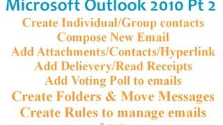 Microsoft Outlook 2010 Pt 2 (Create Email, Poll, Contacts