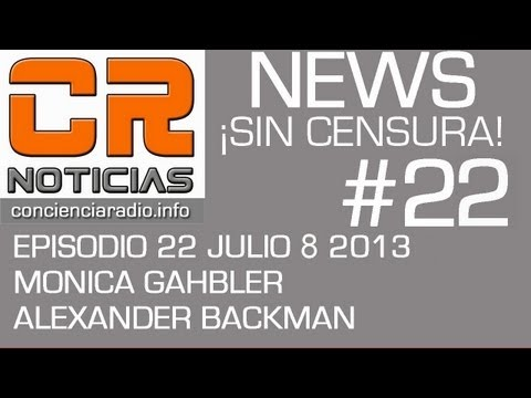 CR NOTICIAS EPISODIO 022 JULIO 8 2013 - Full Version Completa