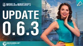 World of Warships - Update 0.6.3