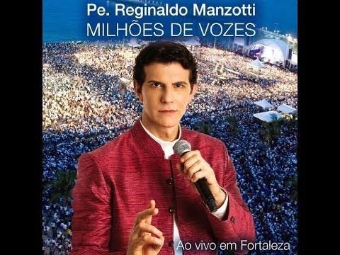 Padre Reginaldo Manzotti - No Poder da Oração (DVD Milhões de Vozes Ao Vivo em Fortaleza)
