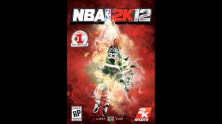 NBA 2k12 Now's My Time (2k Song)