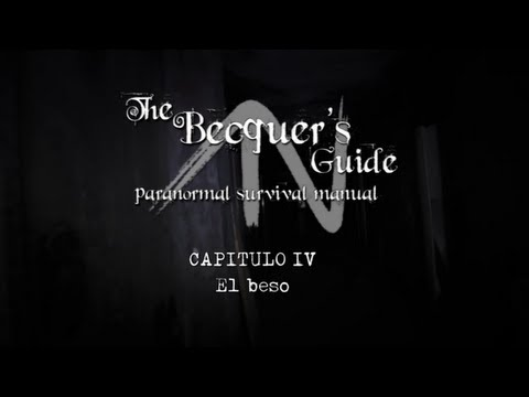 The Becquer's Guide. 1×04 – El beso