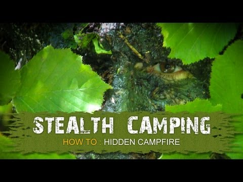 How to: Stealth Camping / Hidden Campfire