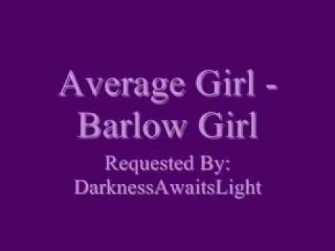 Barlow Girl Song Lyrics - SONGLYRICS.com | The Definitive ...