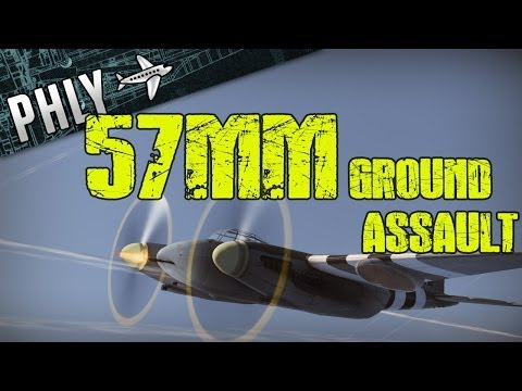 War Thunder- de Havilland Mosquito 57mm Ground Assault- War Thunder Gameplay