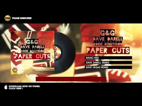 G&G vs. Dave Darell feat. Robin Bengtsson - Paper Cuts (Radio Version)