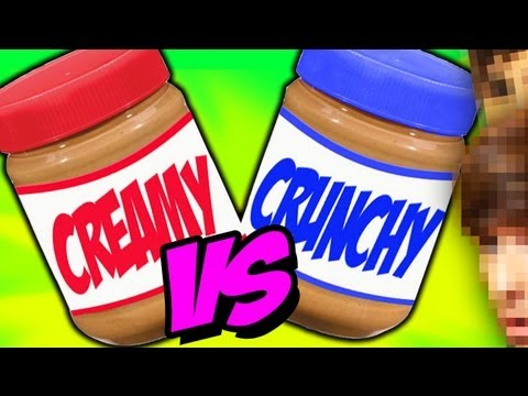 Creamy VS Crunchy