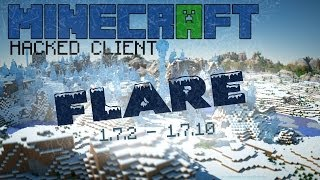Minecraft 1.7.2 1.7.10 : Hacked Client Flare