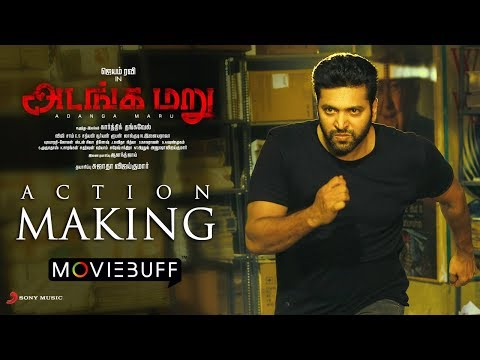 Adanga Maru - Spotlight (Action Making) - Jayam Ravi - Raashi Khanna - Karthik Thangavel