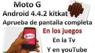 Moto G: Android 4.4.2 KitKat Prueba De Pantalla Completa